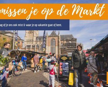 We missen je op de Markt! Waar ben je?